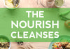 The Nourish Cleanses: start the new year intentionally with our Starter or Master Cleanse!