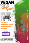Join us this Sunday and Next (August 4th and 11th) at Vegan Vibes at Heist Brewery - Barrel Arts!