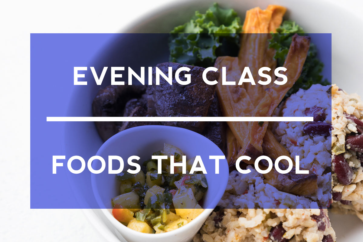 Summer's a comin'! Our upcoming class, Foods that Cool, can help keep you...well...COOL!