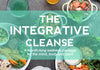 The Integrative Cleanse - our most comprehensive cleanse package to date!
