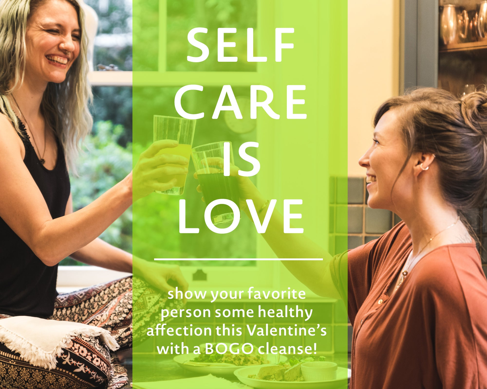Celebrate Valentines this year by cleansing with a friend (at a discount)!