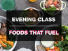 Foods That Fuel Cooking Class