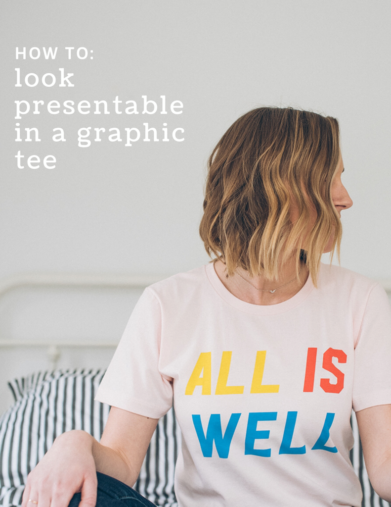 ea7aae5c7fcf Don't underestimate the power of a graphic tee. Here are two ways to look  presentable and put together in ...