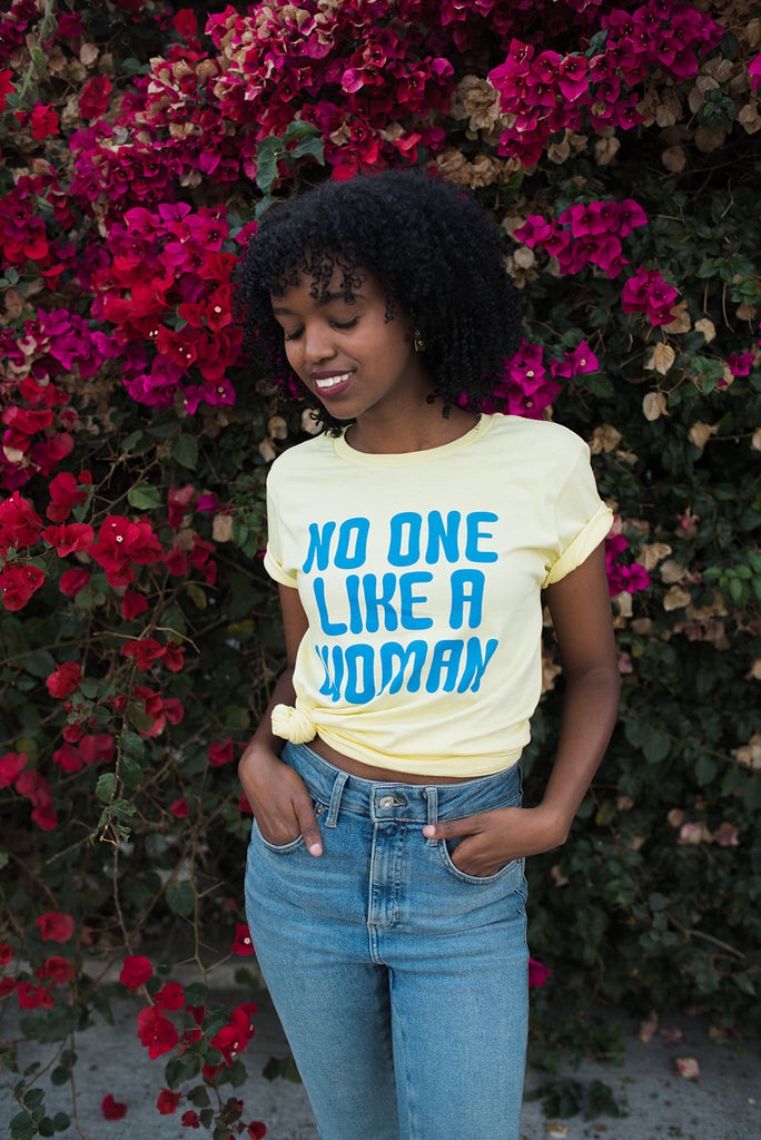 The No One Like A Woman T-Shirt