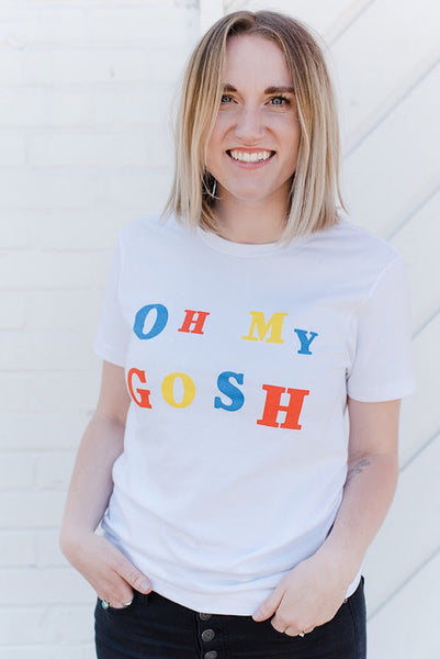 The Oh My Gosh T-Shirt