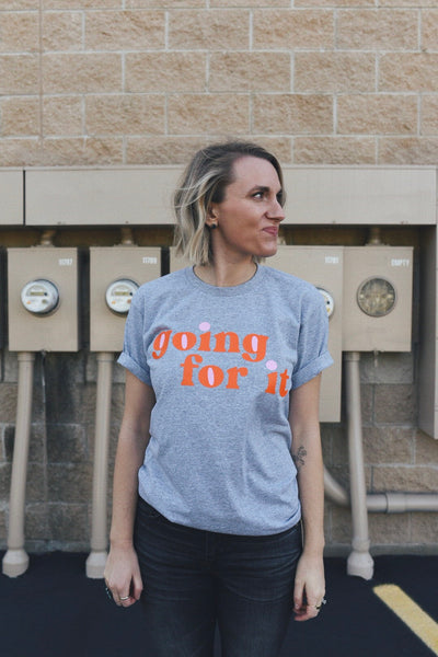 The Going For It T-Shirt