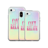Capa de iPhone Can't Relate Holographic | Image 1