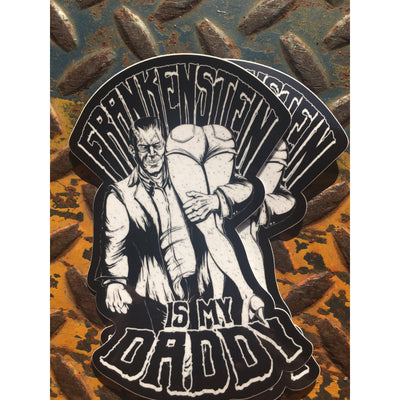 Frankenstein's My Daddy Sticker