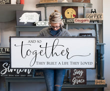 And So Together They Built a Life They Loved Large Framed Farmhouse Style Sign