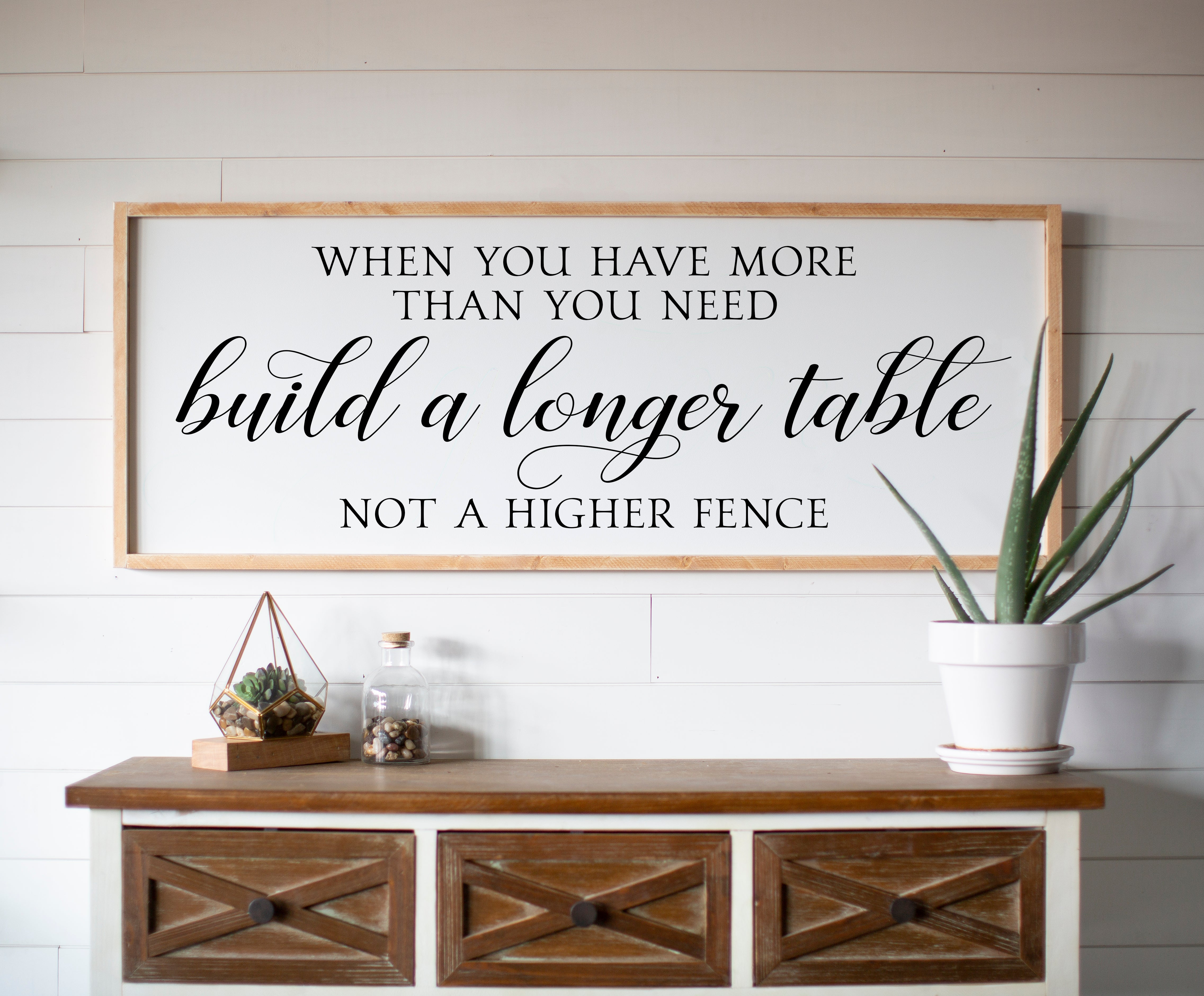 When you have more than you need, build a longer table, not a higher fence