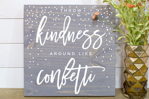 Throw Kindness Around Like Confetti - For RamJack Event