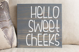 Hello Sweet Cheeks - For Crosspointe Event