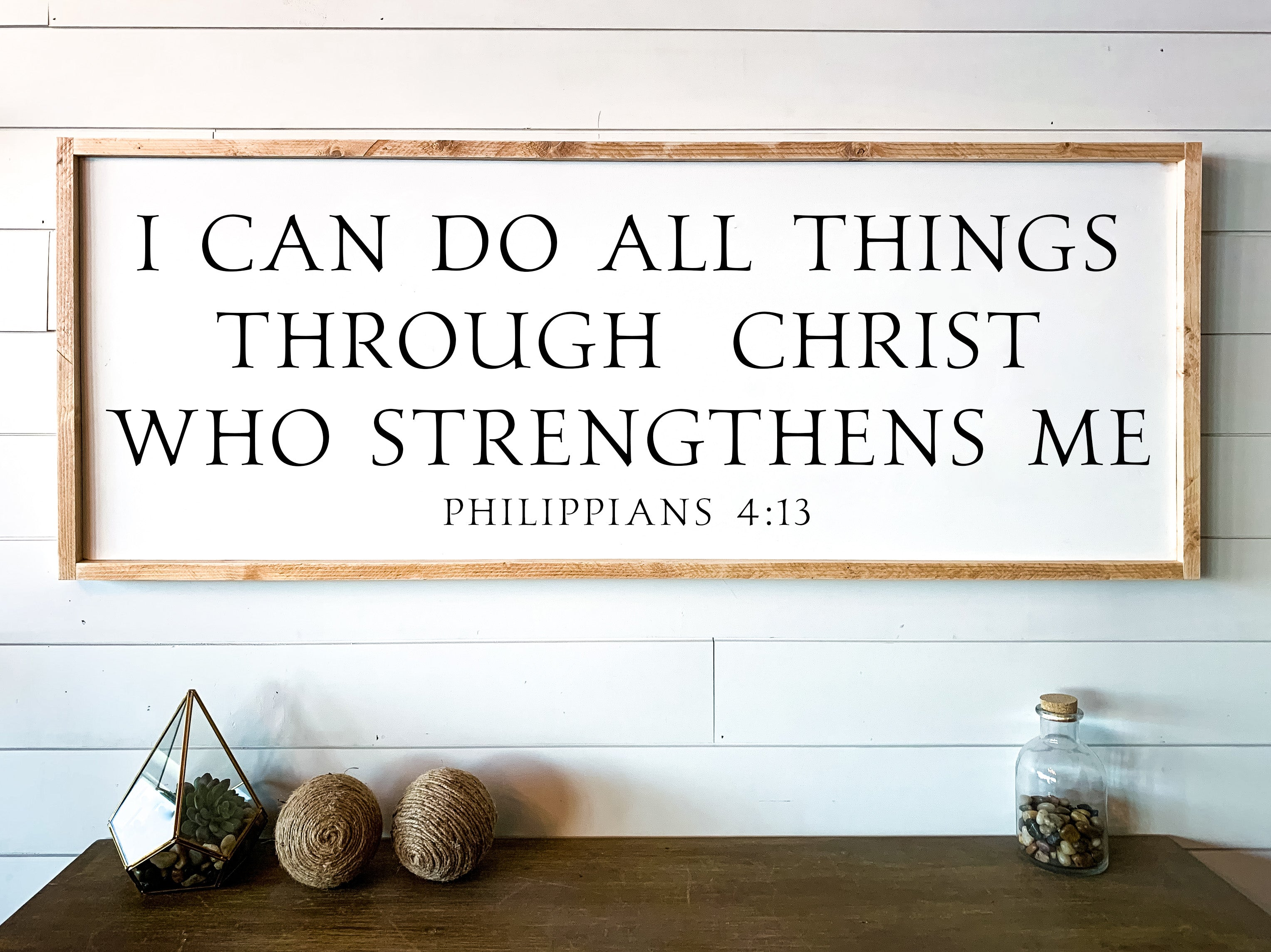 I Can Do All Things Through Christ Who Strengthens Me Large Framed Wood Sign