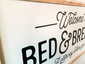 Welcome to Our Bed & Breakfast a Getaway Where You Do Both Framed Wood Sign