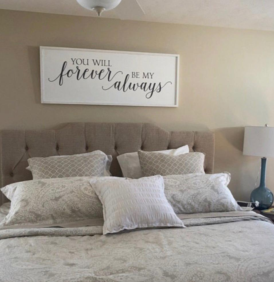 You Will Forever Be My Always Bedroom Wall Decor