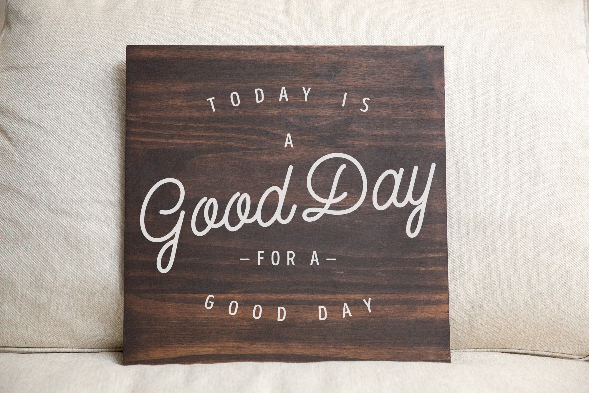 Today is a Good Day for a Good Day - For Crosspointe Event