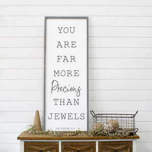 Custom You Are Far More Precious Than Jewels Wood Sign