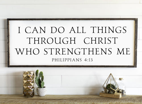 I Can Do All Things Through Christ Who Strengthens Me Wedding Gift Living Room Wall Decor Farmhouse Decor Anniversary Gift for Her Home Entry Sign
