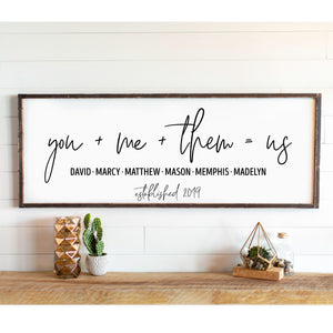 You + Me + Them = Us Large Framed Farmhouse Style Sign Personalized Sign