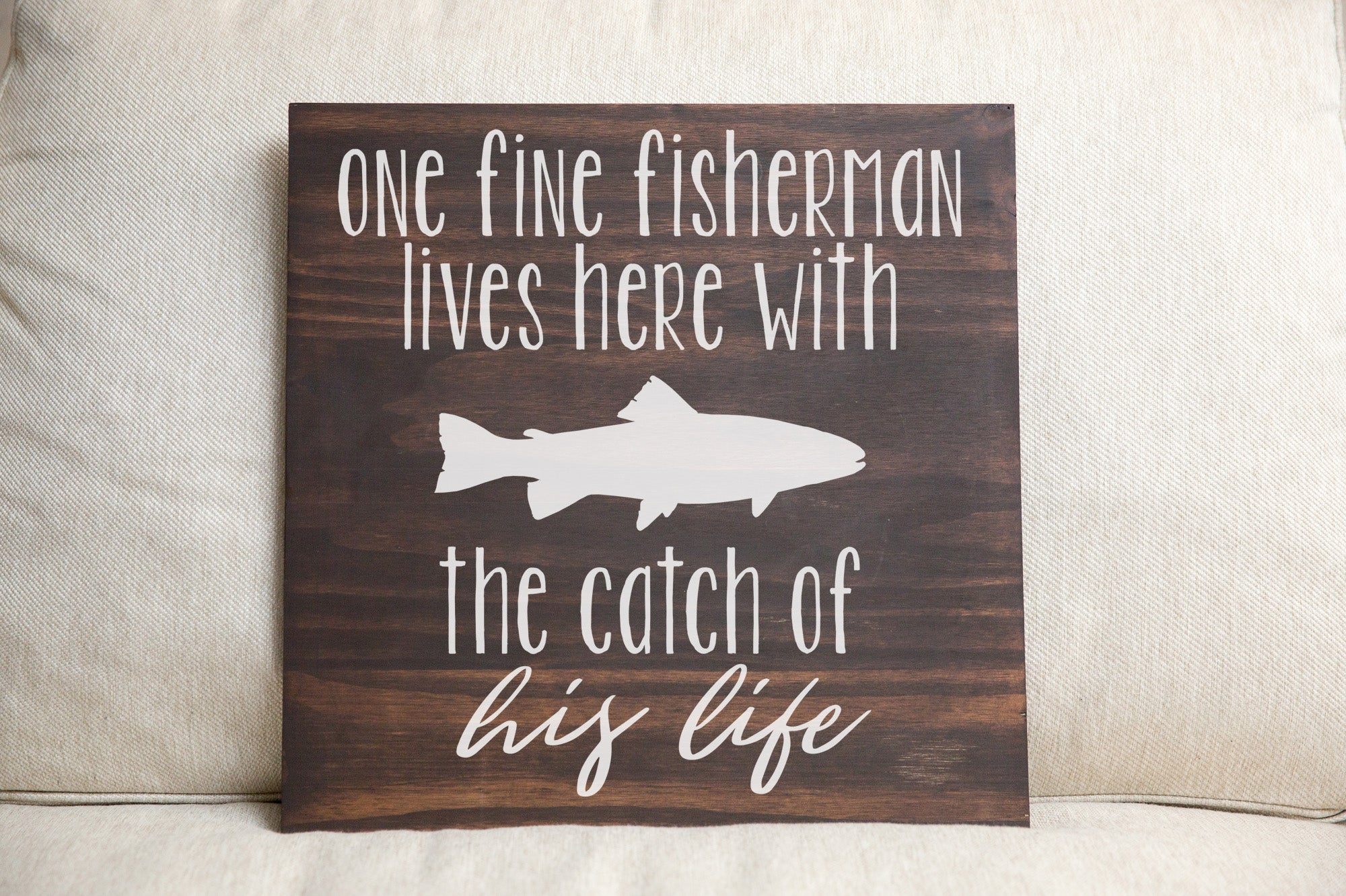 Fine Fisherman Wood Sign