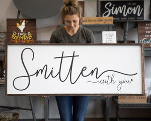 Smitten With You Large Framed Wood Sign