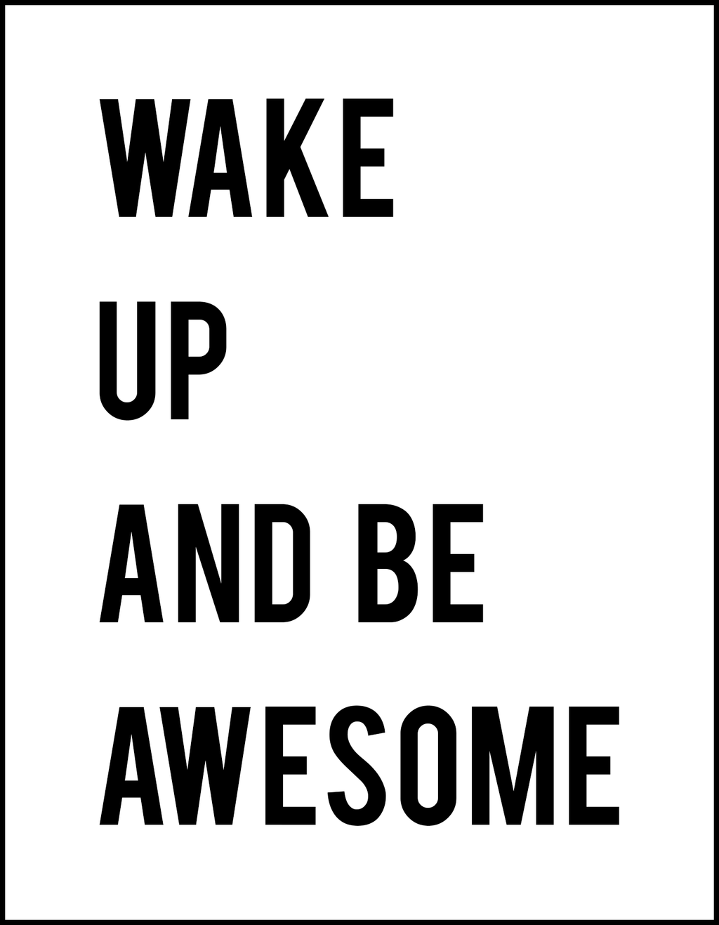 Kids Sign: Wake Up And Be Awesome for Private Event