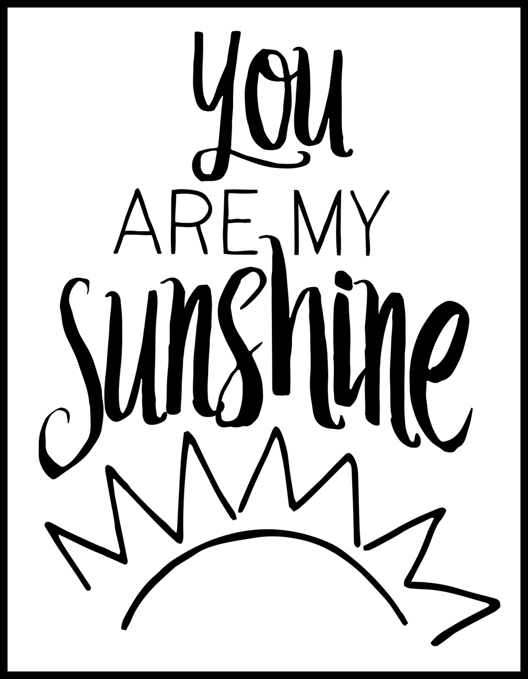 Kids Sign: You Are My Sunshine for Private Event