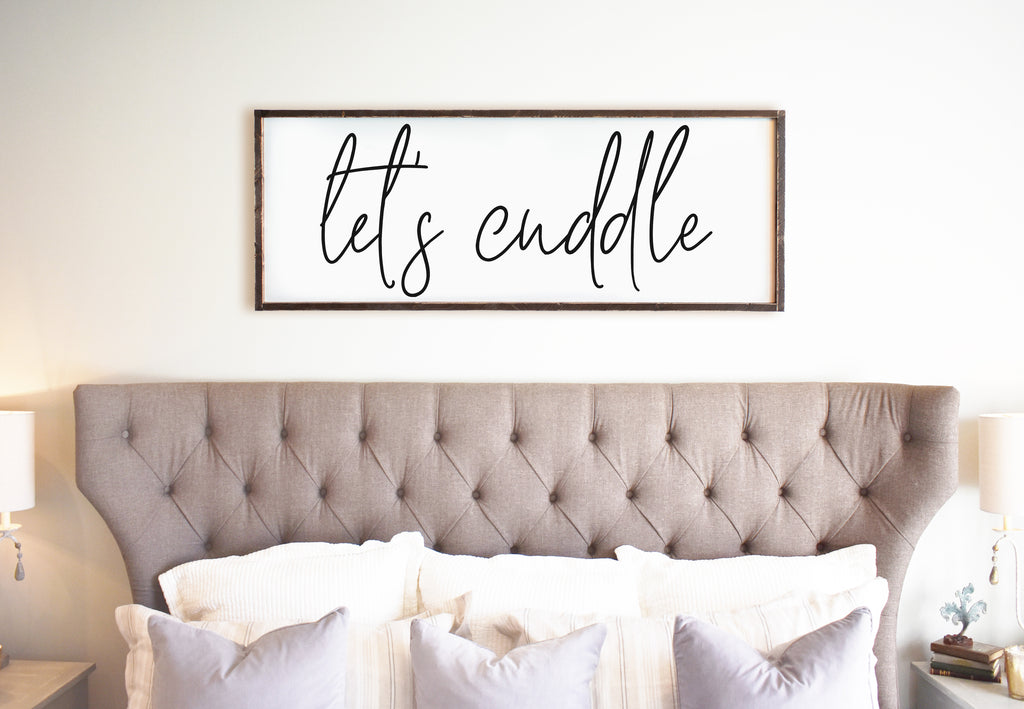 Let's Cuddle Large Framed Modern Farmhouse Sign