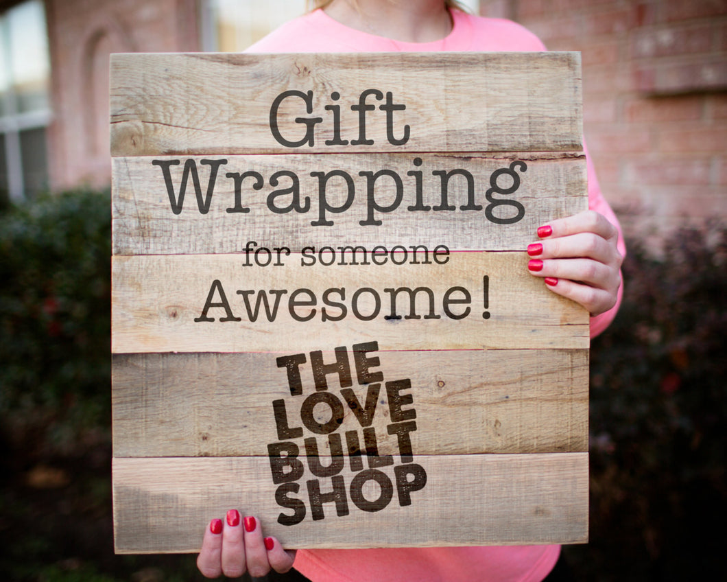 Gift Wrapping add-on!
