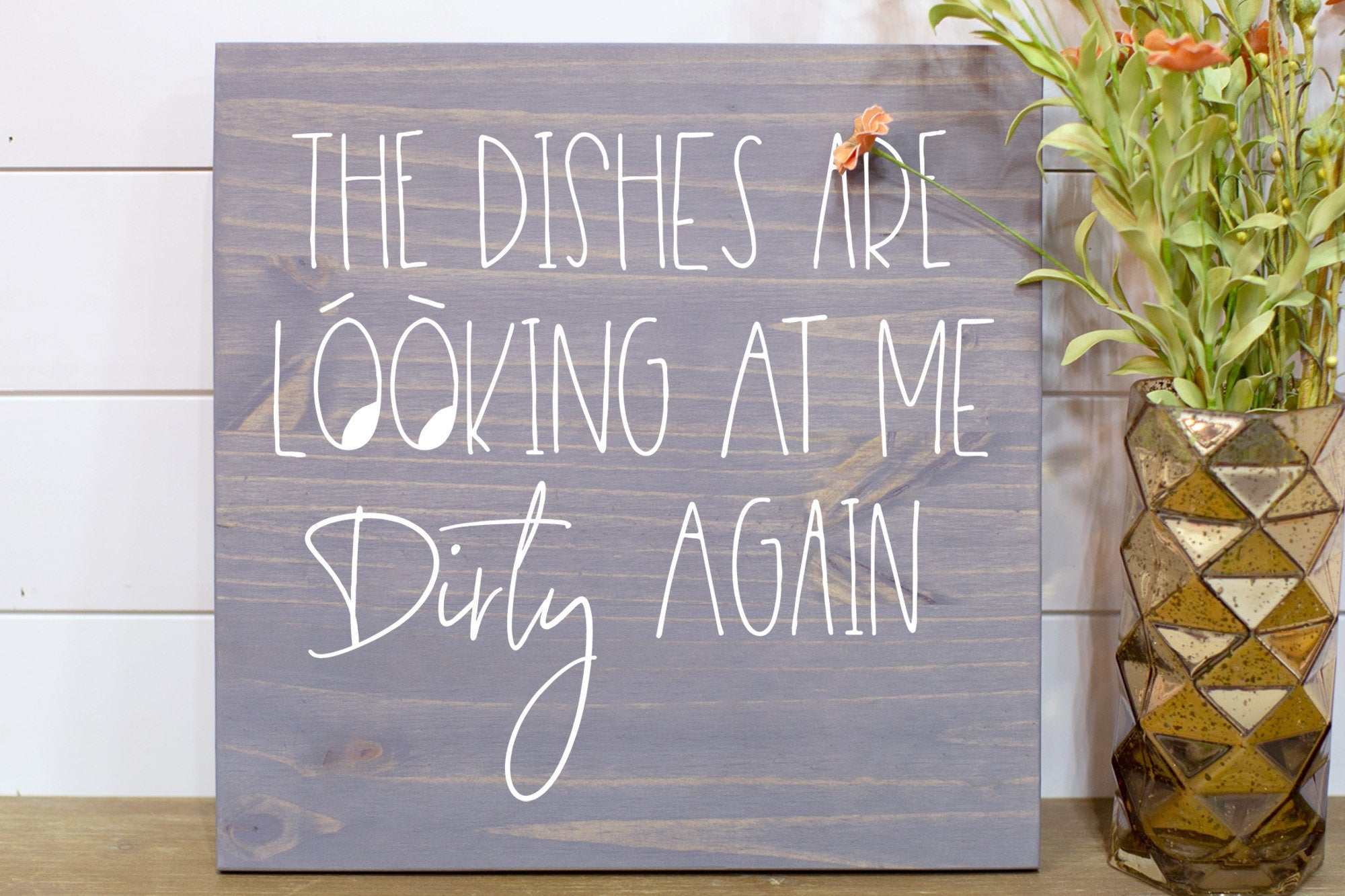 The Dishes are Looking at Me Dirty Again Gift for Him  Wood Sign Modern Farmhouse Decor  Home Decor Gift Housewarming Gift