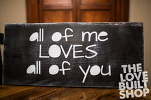 Love Wood Sign | Inspiration quotes | Signs With Sayings | Gift For Woman Wood Sign | All Of Me