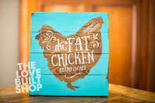Rustic Farmhouse Kitchen Decor | Fat Chicken Wood  Sign | Personalized Home Decor Wood Sign