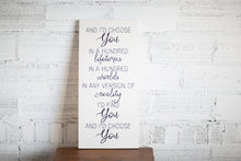 Home Decor And I'd Choose You Love Quote | Handmade Wooden Sign | Custom Wood Wall Art Sign
