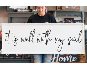 It Is Well With My Soul Large Modern Farmhouse Sign