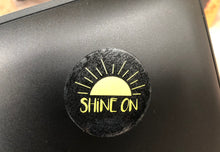 """Shine On"" sticker"