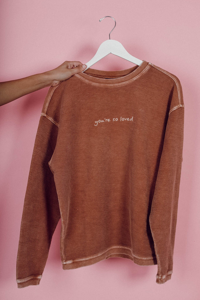 You're So Loved Cord Pullover ♡