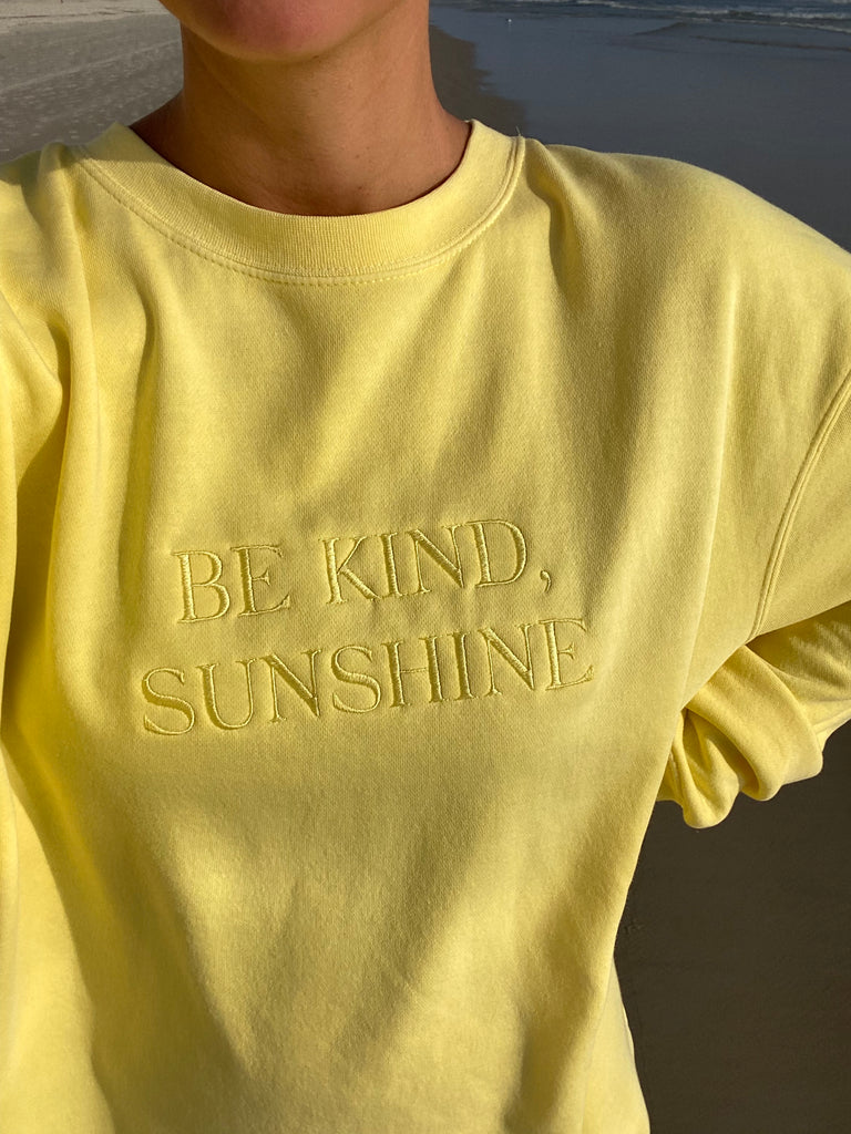 Be Kind, Sunshine Crewneck ♡