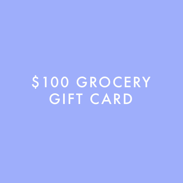 $100 Grocery Gift Card - Children's Fund