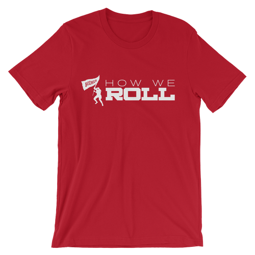 How We Roll Unisex T-Shirt