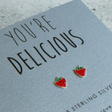 'You're Delicious' Strawberry Sterling Silver Earrings