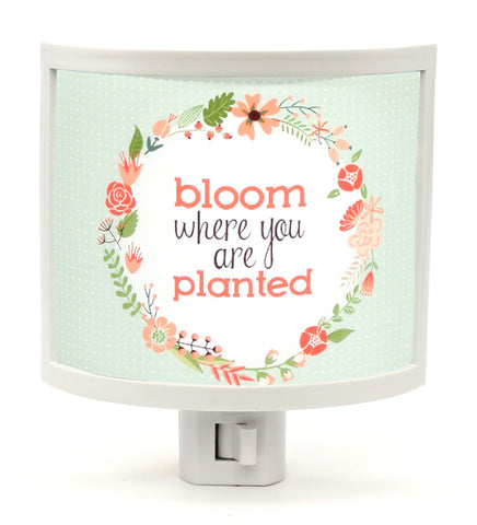 Bloom Where You Are Planted Night Light