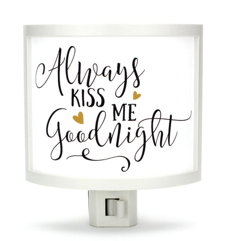 Always Kiss Me Goodnight Night Light