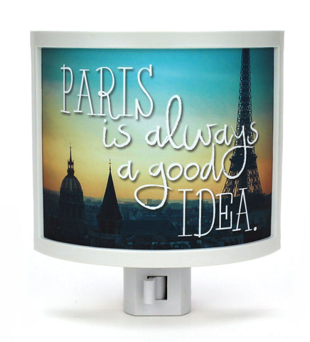 Paris is Always a Good Idea Night Light