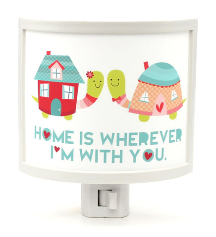Home is Wherever Im With You Night Light