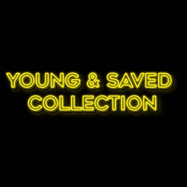 Young & Saved Collection