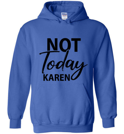 Not Today Karen