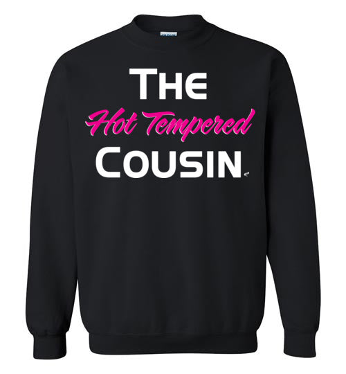 Hot Tempered Cousin Pink