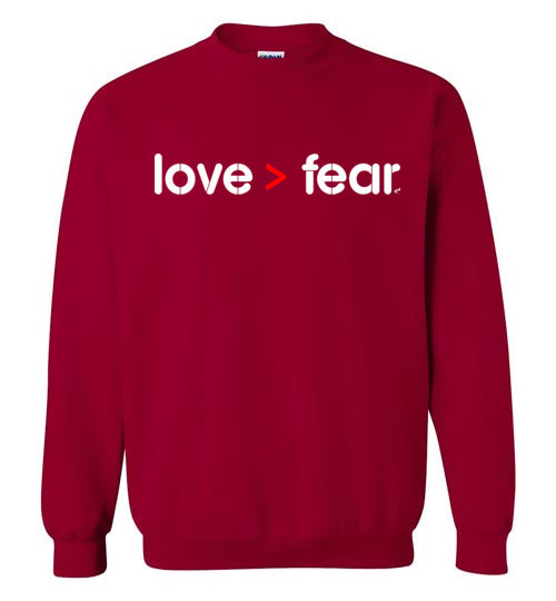 LOVE is greater than FEAR