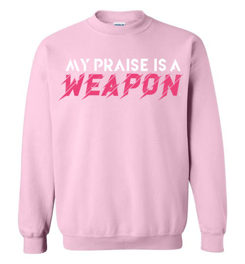 My Praise Is a Weapon