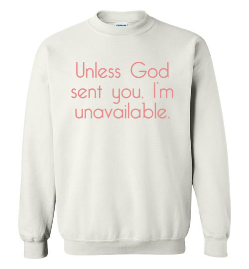 Unless God Sent You